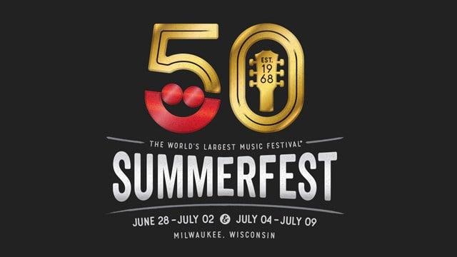 CBS 58 - Summerfest Announces 50th Anniversary Headliners
